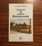 Preot DUMITRU BONDALICI - OGLINDIRI DIN GRADINA MANTUITORULUI (autograf - 1995)