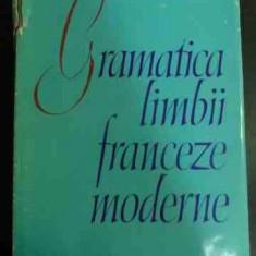 Gramatica Limbii Franceze Moderne - Ion Braescu Marcel Saras ,547581