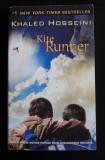 Khaled Hosseini - The Kite Runner (Vânătorii de zmeie)