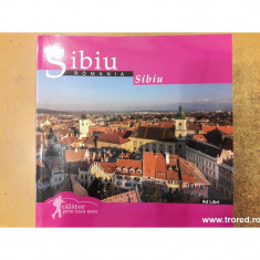 Calator prin tara mea. Sibiu