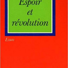 ESPOIR ET REVOLUTION - ERICH FROMM (CARTE IN LIMBA FRANCEZA)