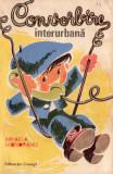 CONVORBIRE INTERURBANE – MIHAELA MONORANU