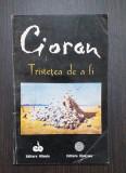 TRISTETEA DE A FI - EMIL CIORAN