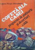 COFETARIA CASEI. PREPARATE DE PATISERIE SI DESERTURI CALDE -  Parjol Savulescu