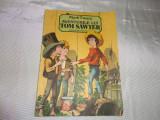 Aventurile lui Tom Sawyer-Mark Twain / ilustratii-Vasile Olac