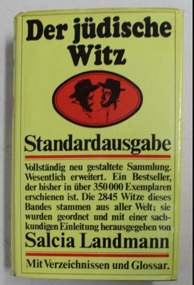 Der judische Witz : Soziologie u. Sammlung / Salcia Landmann