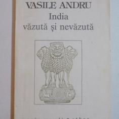INDIA VAZUTA SI NEVAZUTA de VASILE ANDRU 1993