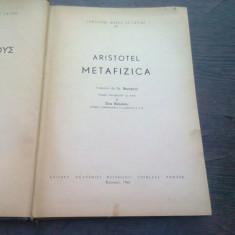 ARISTOTEL - METAFIZICA , EDITURA ACADEMIEI , TRADUCERE BEZDECHI ,1965