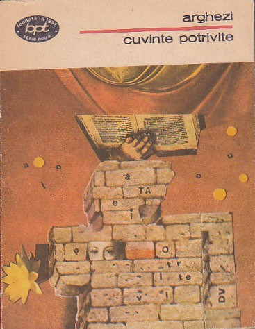 ARGHEZI - CUVINTE POTRIVITE ( BPT 1351 )