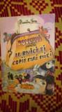 povesti pentru furnici si copii mai mici 1988/ilustratii/79pagini- dumitru toma