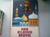 DER KLEINE MUCK - WILHELM HAUFF ( MUC CEL MIC)