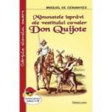 Minunatele ispravi ale vestitului cavaler Don Quijote - Miguel de Cervantes
