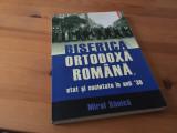 MIREL BANICA, BISERICA ORTODOXA ROMANA, STAT SI SOCIETATE IN ANII '30