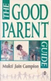 The Good Parent Guide