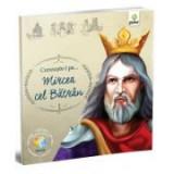 Romani celebri - Cunoaste-l pe… Mircea cel Batran