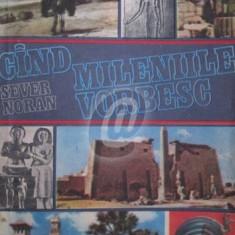 Cand mileniile vorbesc (Ed. Albatros)