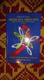medicina tibetana partea 1 / 303pagini evghenia cozma