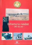 INFANTERIA ROMANA - 150 DE ANI