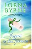 Ingerii ne dau speranta, Lorna Byrne
