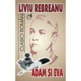 Adam si Eva - Ion Rebreanu