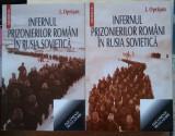 I. Oprișan / INFERNUL PRIZONIERILOR ROMANI ÎN RUSIA SOVIETICĂ - 2 volume