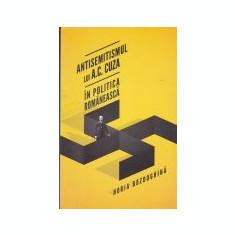 Antisemitismul lui A.C. Cuza in politica romaneasca