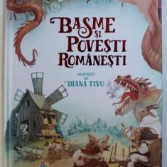 BASME SI POVESTI ROMANESTI , ilustratii de DIANA TIVU , 2017