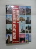 ENCICLOPEDIA GEOGRAFICA A ROMANIEI - editia a 3a 2002