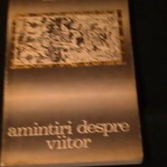 AMINTIRI DESPRE VIITOR-ERICH VON DANIKEN-ENIGME NEDEZLEGATE ALE TRECUTULUI-