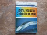 LOCOMOTIVE SI TRENURI ELECTRICE CU MOTOARE DE TRACTIUNE ASINCRONE -D. Mihailescu