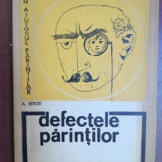 Defectele parintilor- A. Berge
