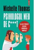 Psihologul meu de c t si alte povesti despre sanatatea mintala