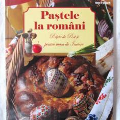 """PASTELE LA ROMANI. Retete de Post si pentru masa de Inviere"", 2014, Alta editura"