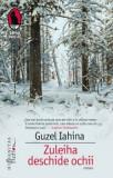 Zuleiha deschide ochii/Guzel Yakhina
