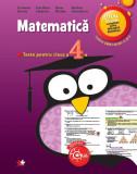Matematică. Teste pentru clasa a IV-a