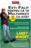 Esti falit pentru ca te multumesti cu atat, Larry Winget
