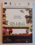GHIDUL INTREPRINZATORULUI IN DOMENIUL EDITORIAL de GILES CLARK SI ANGUS PHILLIPS , 2012