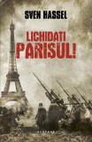 Lichidați Parisul! (ed. 2017)
