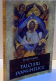 TALCUIRI EVANGHELICE , 2016