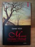 MISTERELE CASTELULUI SOLITUDE SAU DESPRE SINGURATATE LA VREME DE IARNA de DANIEL VIGHI , 2004