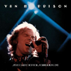 VAN MORRISON Its Too Late To Stop Now Vol 2,3,4 Boxset (3cd+dvd)