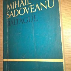 Mihail Sadoveanu - Baltagul (Editura Tineretului, 1966)