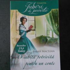 SARAH MACLEAN - O IUBITA POTRIVITA PENTRU UN CONTE