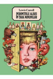 Peripetiile Alisei in tara minunilor/Lewis Carroll, Arthur