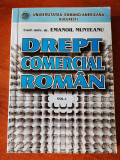 Drept comercial roman, vol. I, conf. univ. dr. Emanoil Munteanu