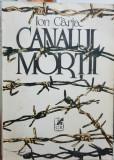 CANALUL MORTII ION CARJA 1993 DETINUTI POLITICI MISCAREA LEGIONARA ANTICOMUNIST