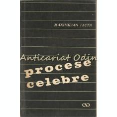 Procese Celebre - Maximilian Jacta
