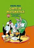 Cumpara ieftin Prima mea carte de matematica. Invatam sa numaram cu Bugs Bunny, Tweety si Compania/***