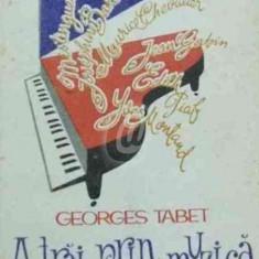 A trai prin muzica