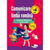 Comunicare in limba romana pentru clasa pregatitoare - C. Mihailescu, T. Pitila
